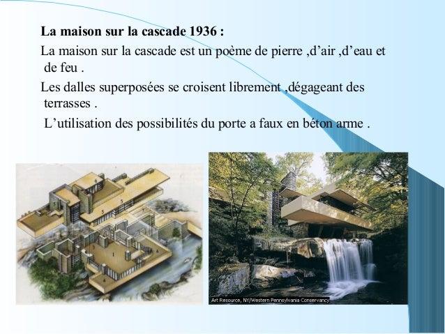 Mouvement moderne 04 - La maison sur la cascade ...