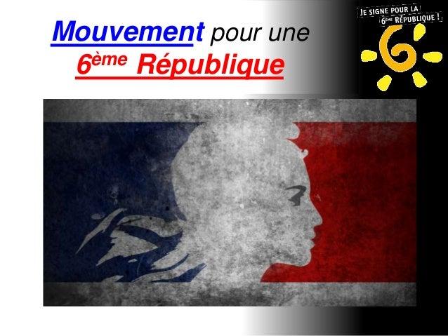 Mouvement pour une  6ème République