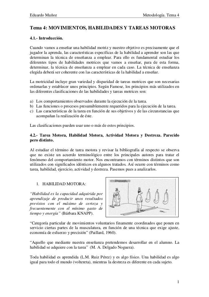 Eduardo Muñoz                                                       Metodología. Tema 4Tema 4: MOVIMIENTOS, HABILIDADES Y ...