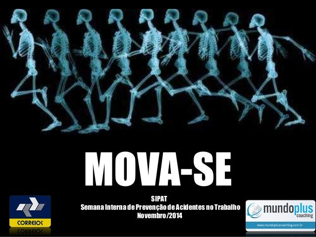 MOVA-SESIPAT Semana Interna de Prevenção de Acidentes no Trabalho Novembro/2014