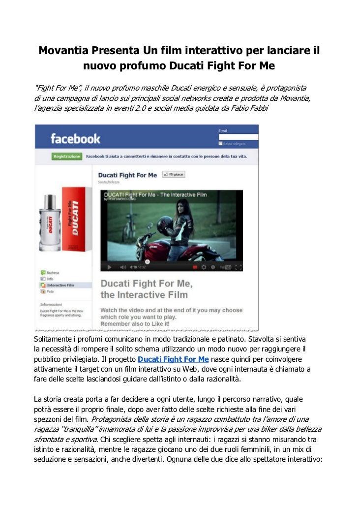 """Movantia Presenta Un film interattivo per lanciare il        nuovo profumo Ducati Fight For Me""""Fight For Me"""", il nuovo pro..."""