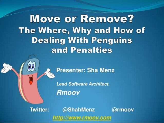 Presenter: Sha Menz            Lead Software Architect,            RmoovTwitter:       @ShahMenz        @rmoov           h...