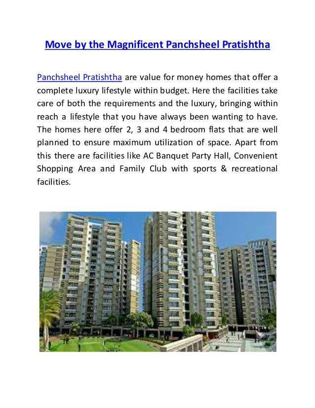 Move by the Magnificent Panchsheel Pratishtha Panchsheel Pratishtha are value for money homes that offer a complete luxury...