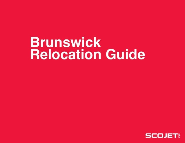 1 Brunswick Relocation Guide SCOJET INC