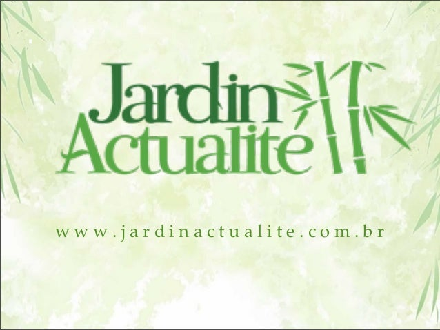www.jardinactualite.com.br