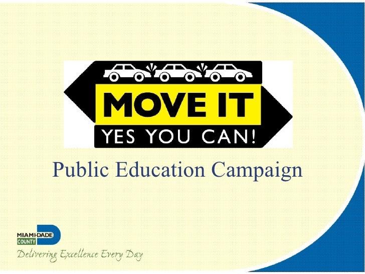 Public Education Campaign