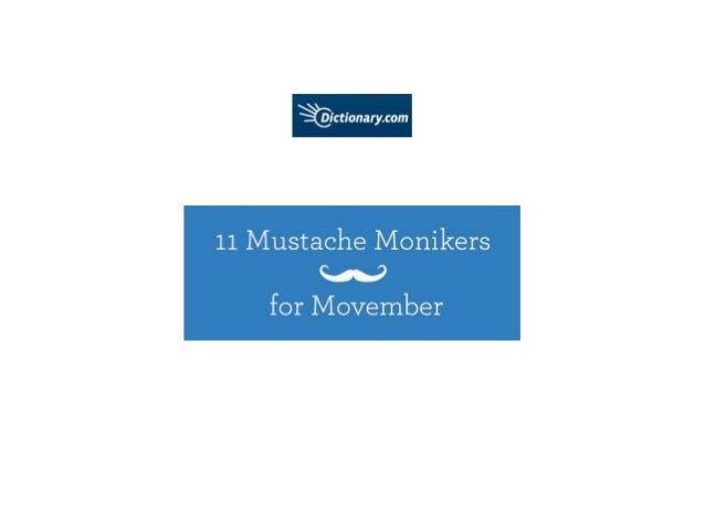 11 Mustache Monikers for Movember from Dictionary.com