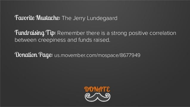 Favorite Mustache: The Handlebar Fundraising Tip: Make the ask fun, have a unique hook, and use automation.  Donation Page...