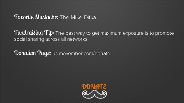 Favorite Mustache: The Handlebar Fundraising Tip: No one will donate if you just passively post links to Facebook. Get on ...