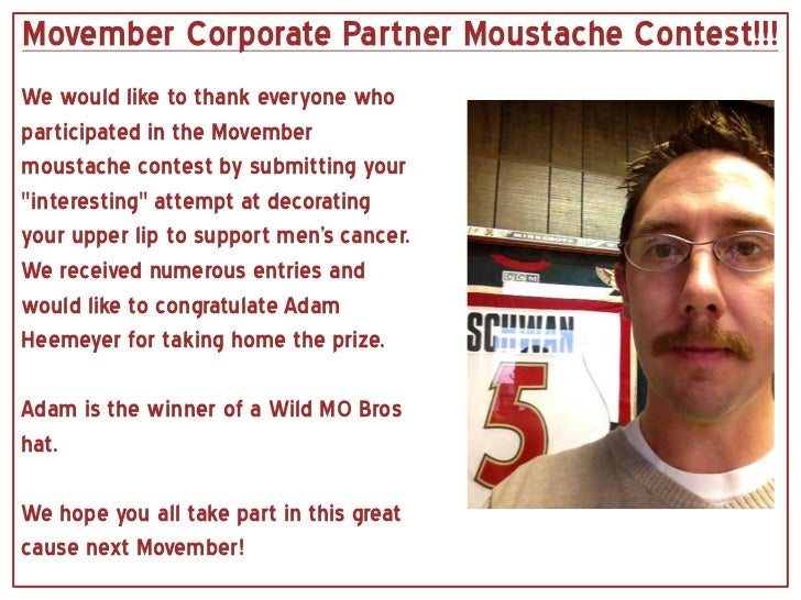 Movember Corporate Partner Moustache Contest!!!We would like to thank everyone whoparticipated in the Movembermoustache co...