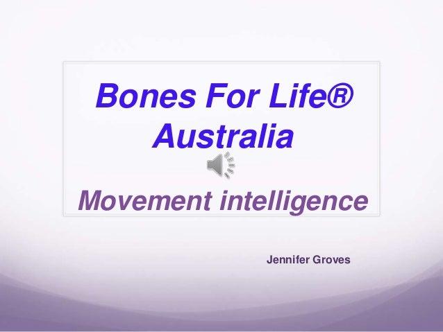 Bones For Life® Australia Movement intelligence Jennifer Groves