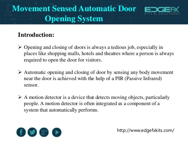 Movement Sensed Automatic Door Opening System