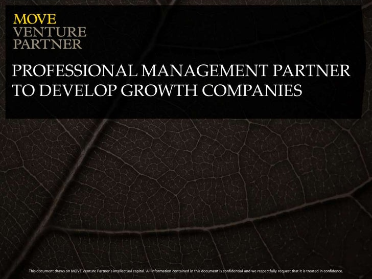 Professionalmanagement partner To developgrowthcompanies<br />