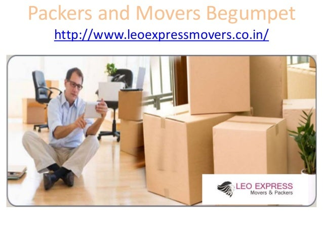 Packers and Movers Begumpet http://www.leoexpressmovers.co.in/