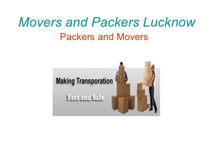 Movers and Packers Lucknow Packers and Movers