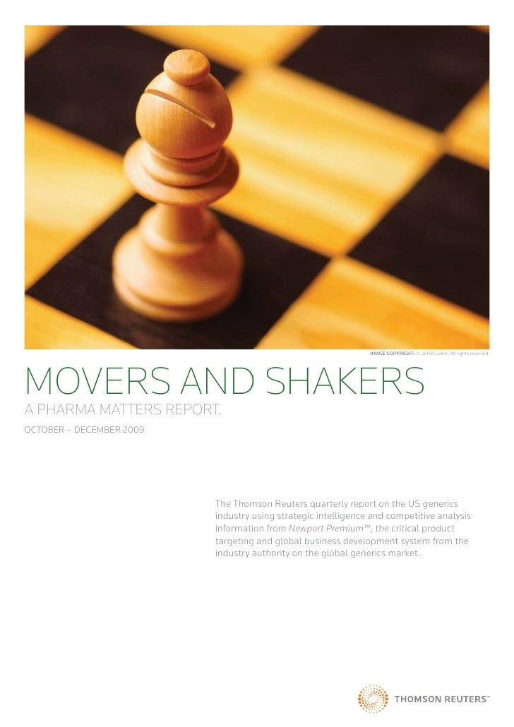 IMAGE COPYRIGHT: © 2008 Corbis. All rights reserved.MOVERS AND SHAKERSA PHARMA MATTERS REPORT.OCTOBER – DECEMBER 2009     ...