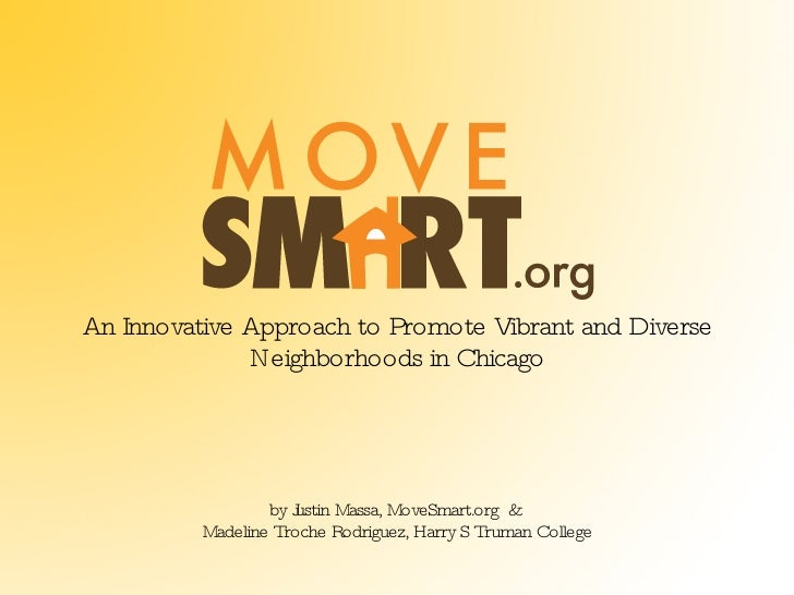 <ul><li>An Innovative Approach to Promote Vibrant and Diverse Neighborhoods in Chicago </li></ul><ul><li>by Justin Massa, ...