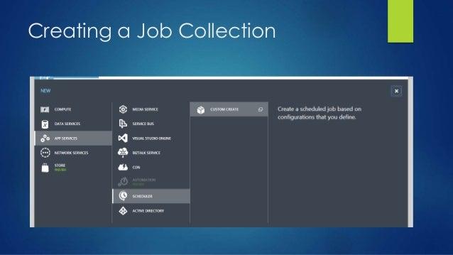 Creating a Job Collection
