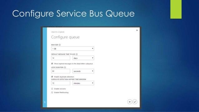 Configure Service Bus Queue