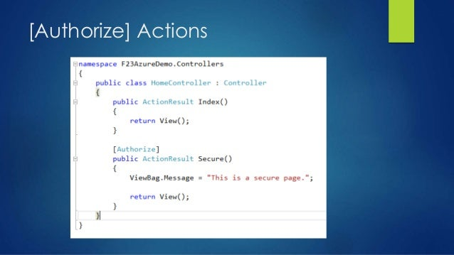 [Authorize] Actions
