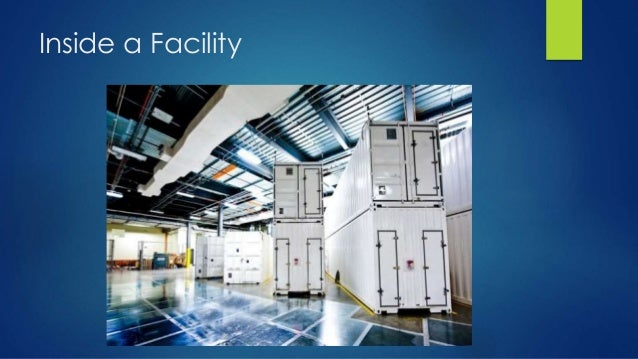 Inside a Facility