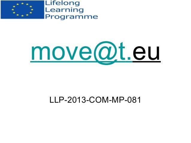 move@t.eu LLP-2013-COM-MP-081