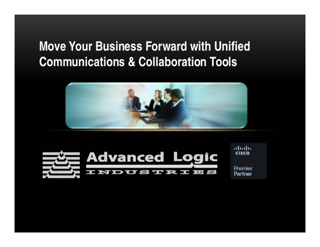 Move Your Business Forward with UnifiedCommunications & Collaboration Tools