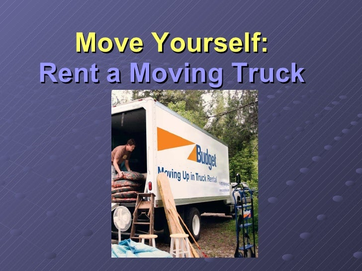Move Yourself: Rent a Moving Truck