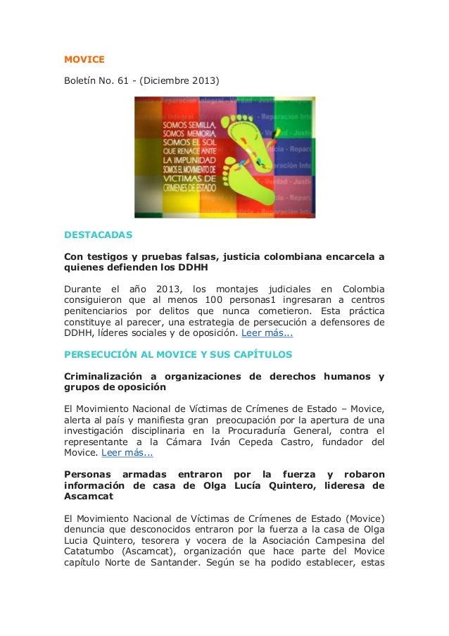 MOVICE Boletín No. 61 - (Diciembre 2013)  DESTACADAS Con testigos y pruebas falsas, justicia colombiana encarcela a quiene...