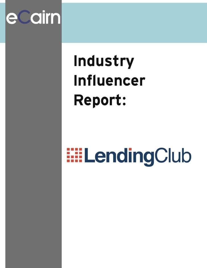 Ecairn conversation industry influencer report Lendingclub Lending Club Inc. peer-to-peer lending                         ...