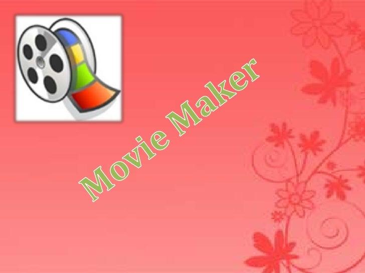 Movie Maker<br />