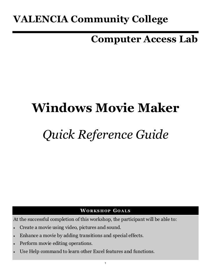 VALENCIA Community College                                     Computer Access Lab         Windows Movie Maker            ...