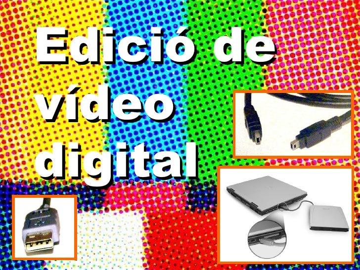 Edició de vídeo digital