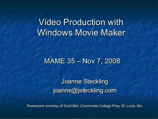 Mame movie maker