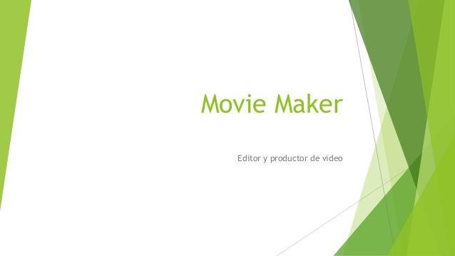 Movie Maker Editor y productor de video