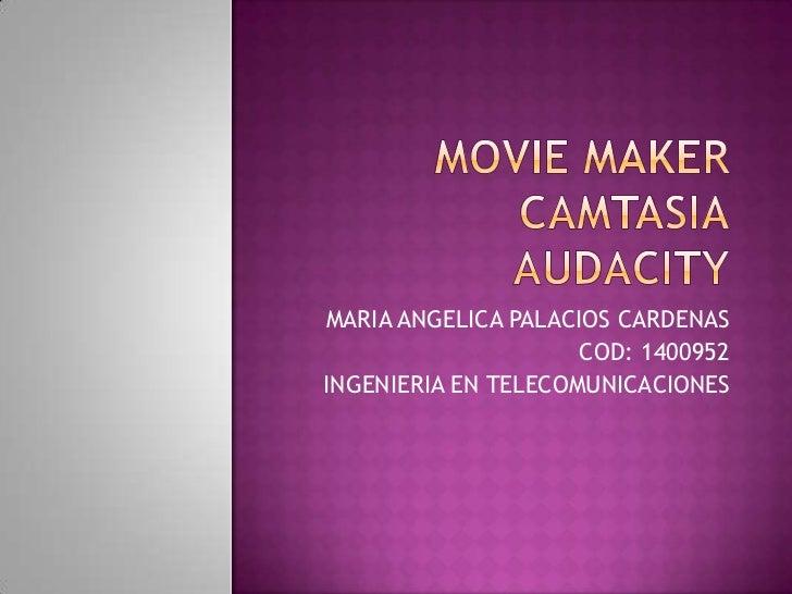 MARIA ANGELICA PALACIOS CARDENAS                     COD: 1400952INGENIERIA EN TELECOMUNICACIONES