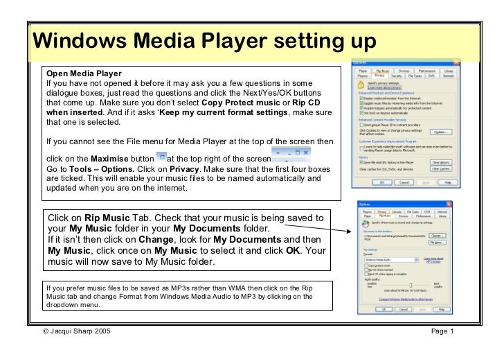 Windows Media Player setting up Open Media Player If you have not opened it before it may ask you a few questions in some ...