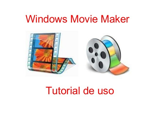 Windows Movie Maker  Tutorial de uso