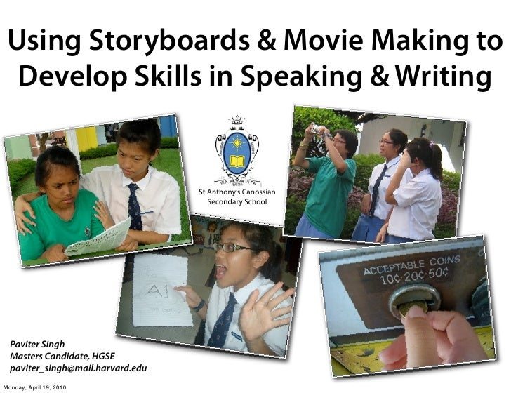Using Storyboards & Movie Making to   Develop Skills in Speaking & Writing                                      St Anthony...