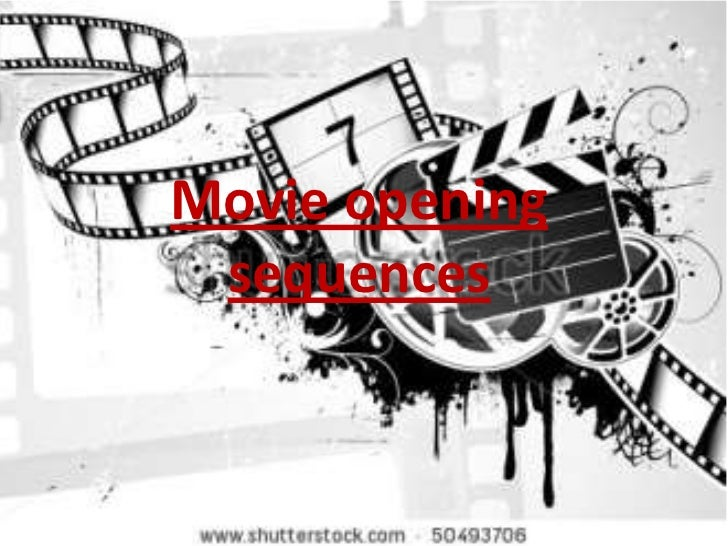 Movie opening sequences
