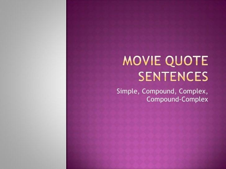 Simple, Compound, Complex, Compound-Complex