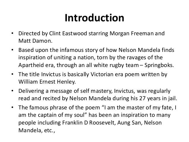 leadership invictus movie report Morgan freeman and clint eastwood have created another very special movie now playing across north america invictus is the story of nelson mandela's early days as president of south africa, and particularly how he viewed the country's rugby team, the.