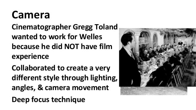 citizen kane film techniques I then play for students the first minute or so of citizen kaneand ask all the  orson welles established a number of film techniques that would.