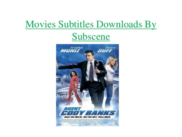 Movies Subtitles Downloads By Subscene