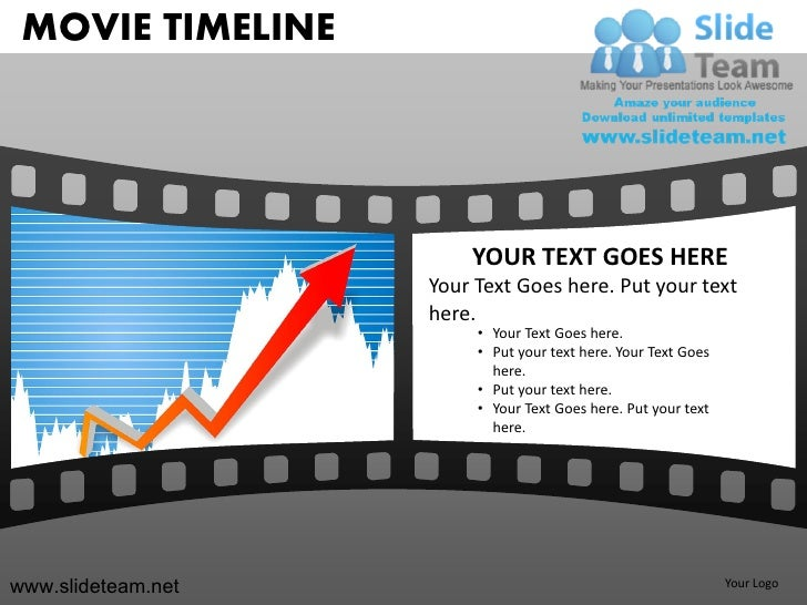 MOVIE TIMELINE                        YOUR TEXT GOES HERE                    Your Text Goes here. Put your text           ...