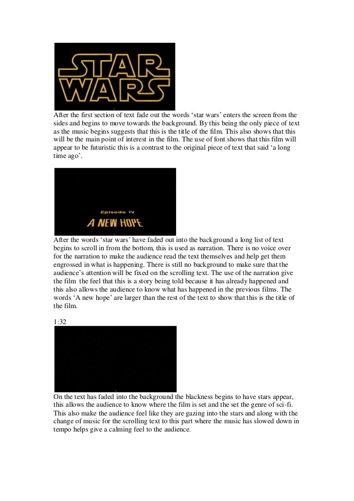 After the first section of text fade out the words 'star wars' enters the screen from thesides and begins to move towards ...