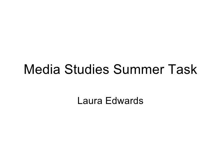 Media Studies Summer Task Laura Edwards