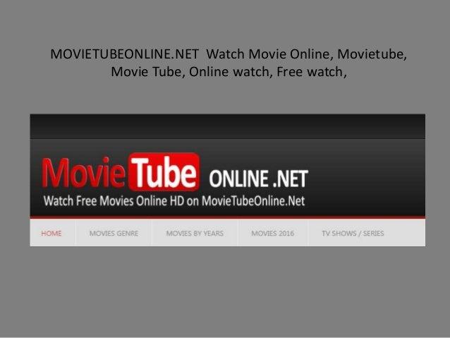 net watch movie online movietube movie tube online watch