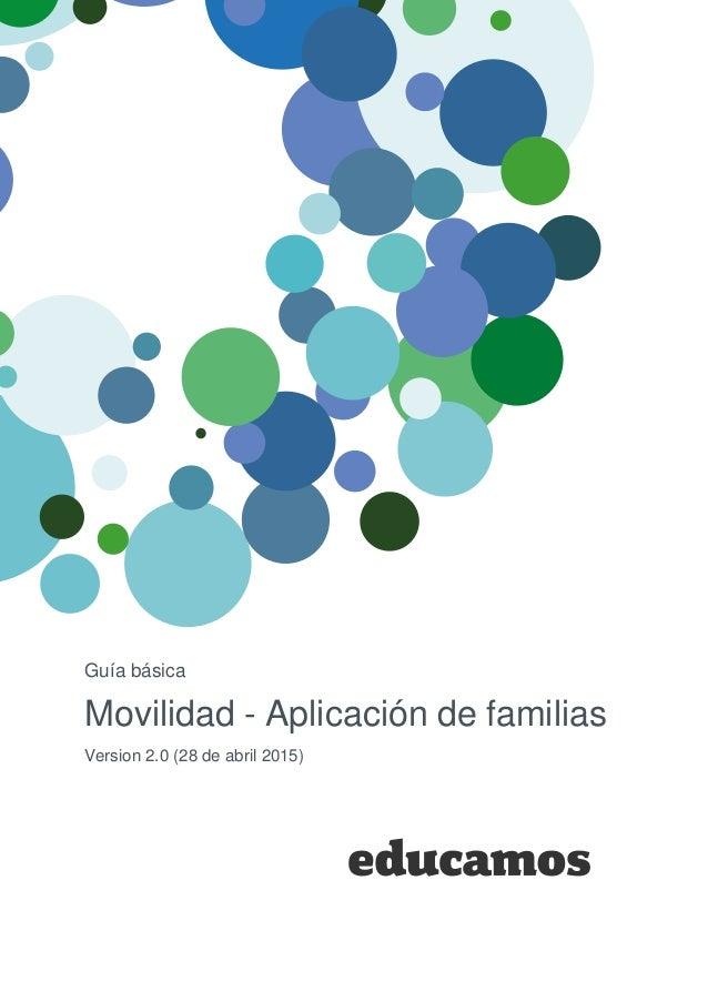 Guía básica Movilidad - Aplicación de familias Version 2.0 (28 de abril 2015)