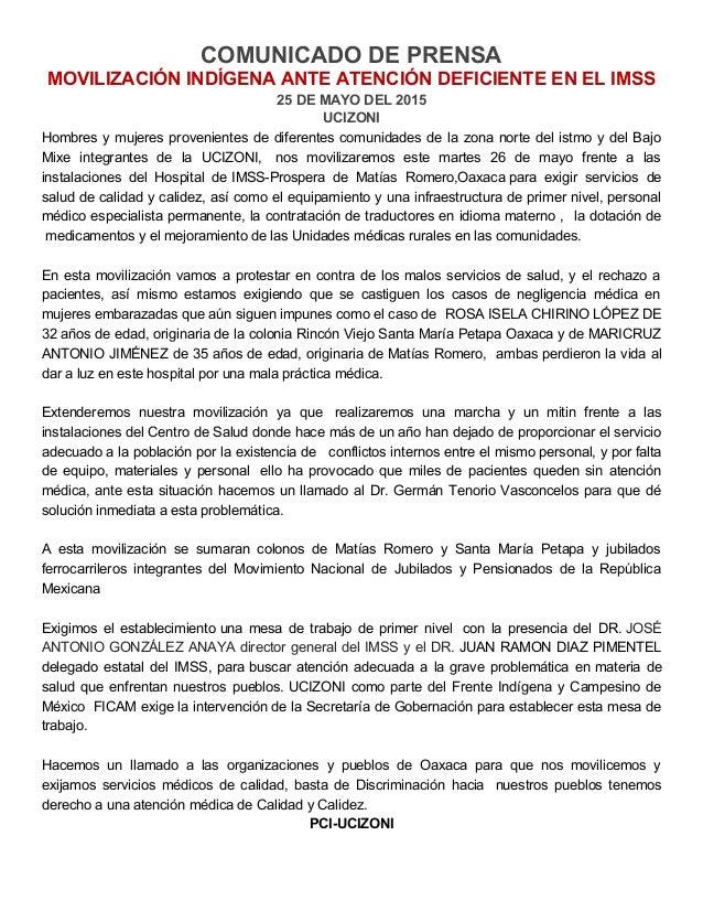 COMUNICADO DE PRENSA MOVILIZACIÓN INDÍGENA ANTE ATENCIÓN DEFICIENTE EN EL IMSS 25 DE MAYO DEL 2015 UCIZONI Hombres y mujer...